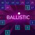 Geschicklichkeit: Ballistic